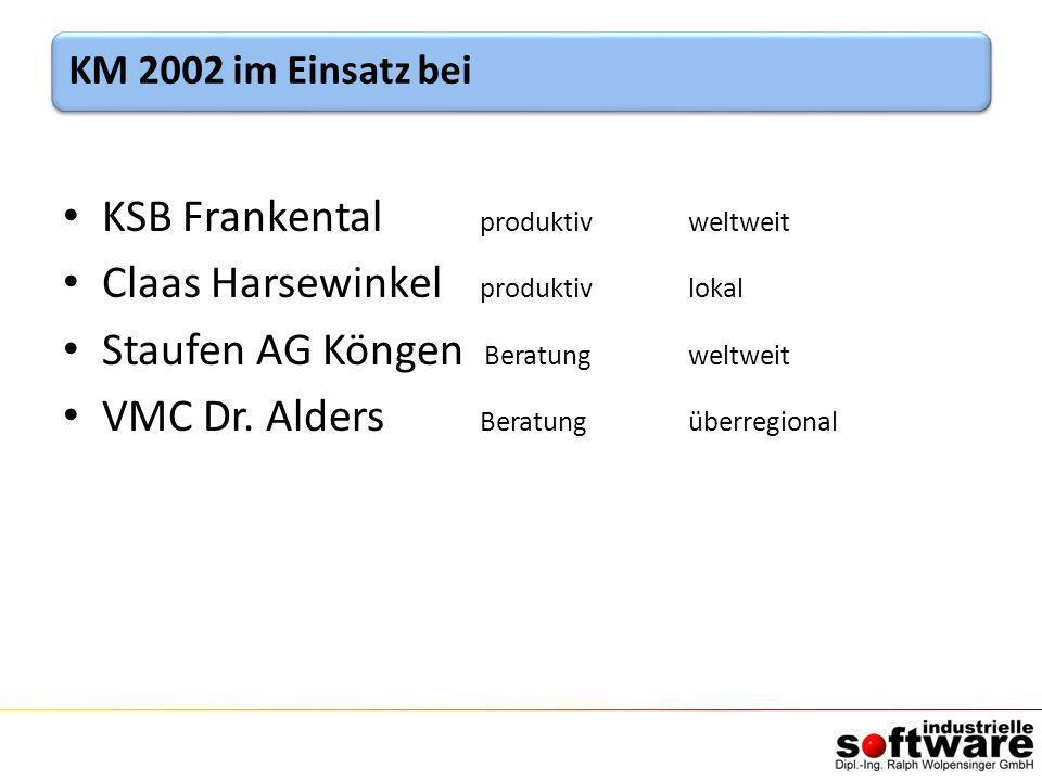KSB Frankental produktivweltweit Claas Harsewinkel produktivlokal Staufen AG Köngen Beratungweltweit VMC Dr. Alders Beratungüberregional KM 2002 im Ei