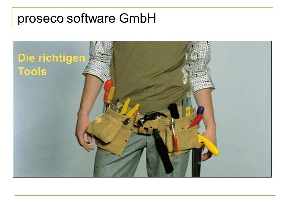 proseco software GmbH Die richtigen Tools