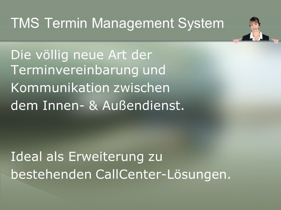 Was ist TMS.