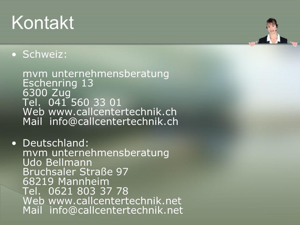 Kontakt Schweiz: mvm unternehmensberatung Eschenring 13 6300 Zug Tel.