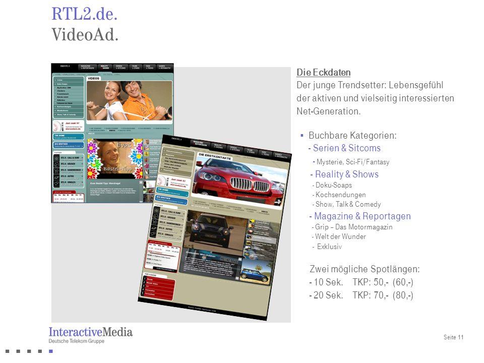 Seite 11 RTL2.de. VideoAd. Buchbare Kategorien: - Serien & Sitcoms - Mysterie, Sci-Fi/Fantasy - Reality & Shows - Doku-Soaps - Kochsendungen - Show, T