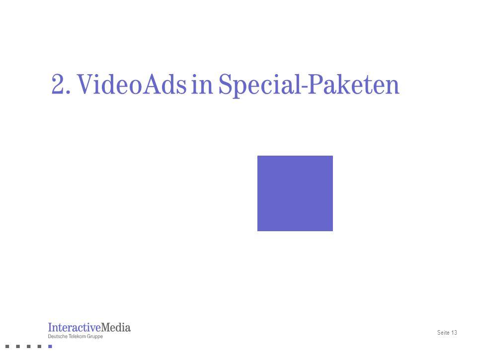 Seite 13 2. VideoAds in Special-Paketen