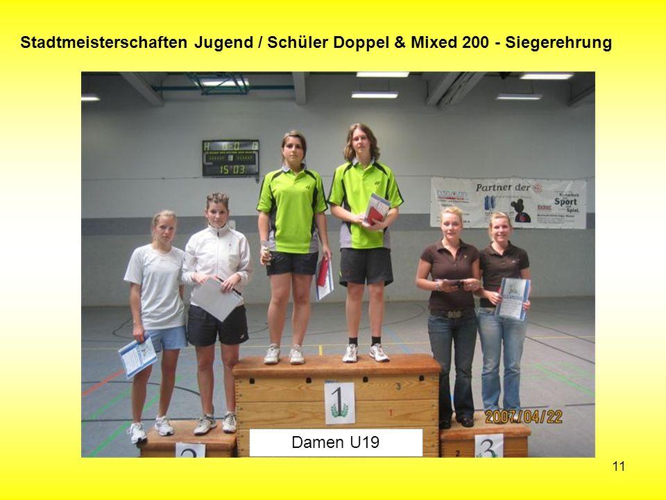 11 Stadtmeisterschaften Jugend / Schüler Doppel & Mixed 200 - Siegerehrung Damen U19