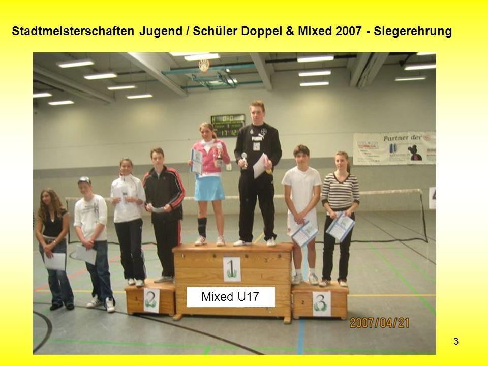 3 Stadtmeisterschaften Jugend / Schüler Doppel & Mixed 2007 - Siegerehrung Mixed U17