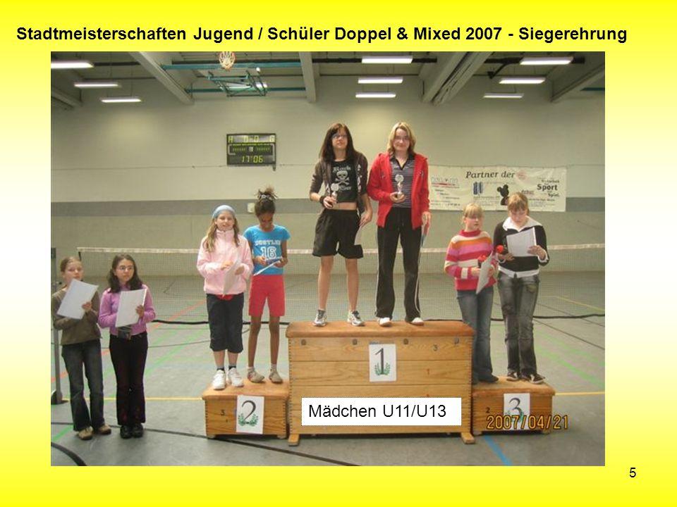 5 Stadtmeisterschaften Jugend / Schüler Doppel & Mixed 2007 - Siegerehrung Mädchen U11/U13