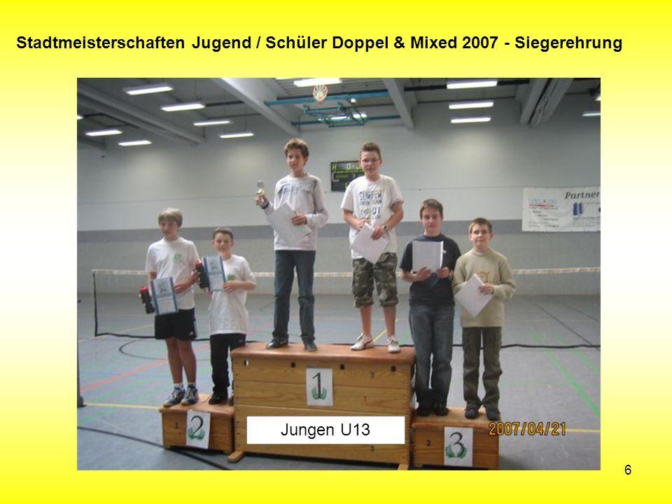 6 Stadtmeisterschaften Jugend / Schüler Doppel & Mixed 2007 - Siegerehrung Jungen U13