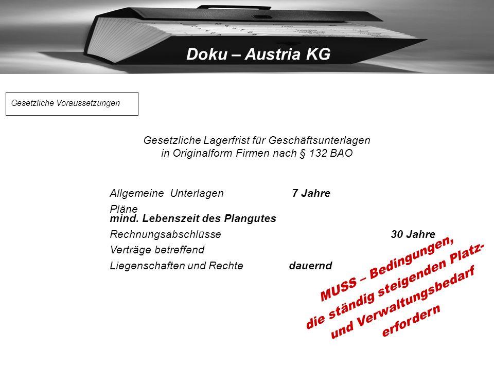 Doku – Austria KG Verbunden mit Strukturvorteilen - von nicht unmittelbar betriebsbedingten: Neu Nutzung räumlicher Kapazität Einsparung Arbeitsleistu