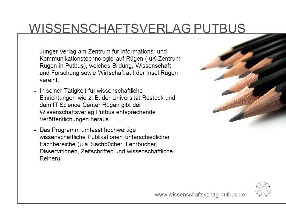 WISSENSCHAFTSVERLAG PUTBUS -Junger Verlag am Zentrum für Informations- und Kommunikationstechnologie auf Rügen (IuK-Zentrum Rügen in Putbus), welches