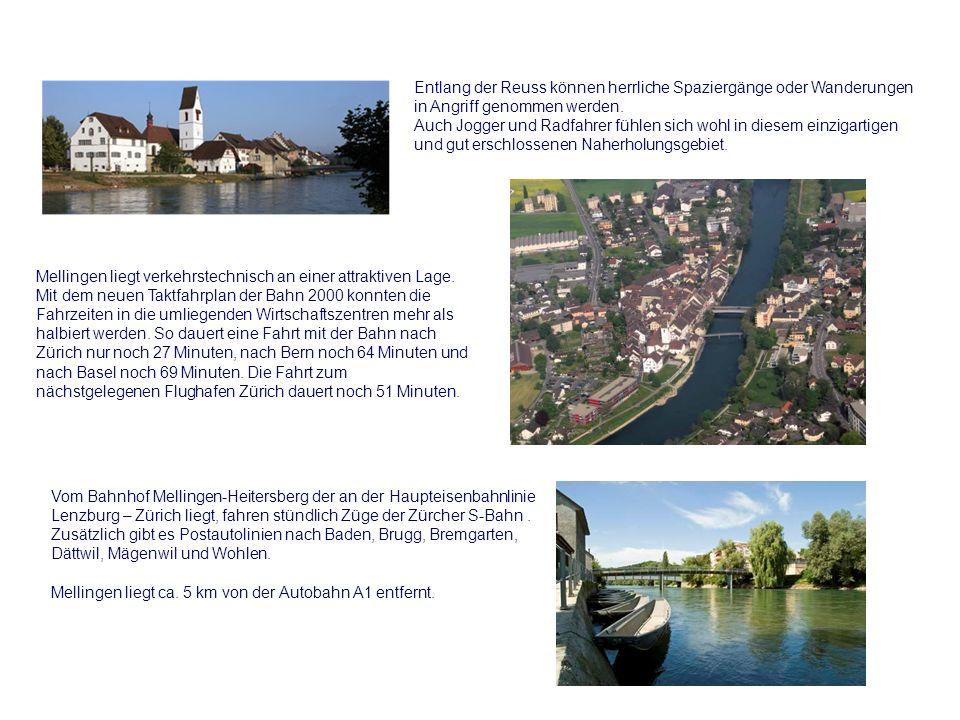 Mellingen die Stadt an der Reuss Die historische Altstadt mit ihren verträumten Ecken und lauschigen Plätzen liegt auf der linken Seite der wunderschö