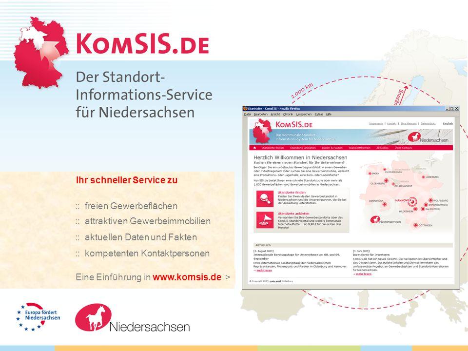 Ihr schneller Service zu ::freien Gewerbeflächen ::attraktiven Gewerbeimmobilien ::aktuellen Daten und Fakten :: kompetenten Kontaktpersonen Eine Einführung in www.komsis.de >