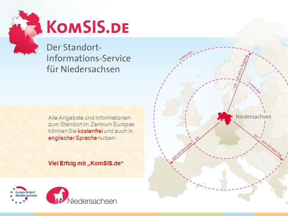 Alle Angebote und Informationen zum Standort im Zentrum Europas können Sie kostenfrei und auch in englischer Sprache nutzen. Viel Erfolg mit KomSIS.de