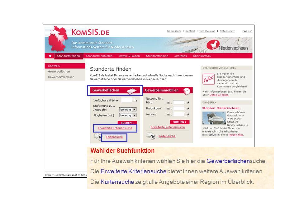 Wahl der Suchfunktion Die Erweiterte Kriteriensuche bietet Ihnen weitere Auswahlkriterien. Die Kartensuche zeigt alle Angebote einer Region im Überbli