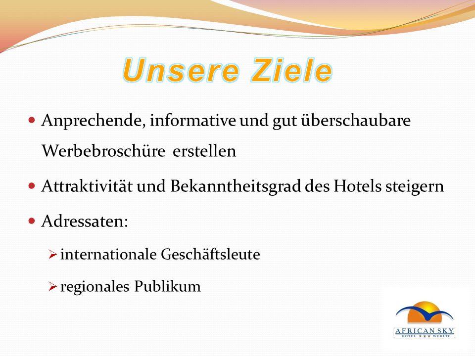 Anprechende, informative und gut überschaubare Werbebroschüre erstellen Attraktivität und Bekanntheitsgrad des Hotels steigern Adressaten: internation