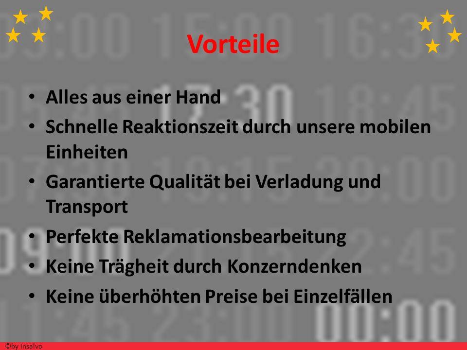 Vorteile Alles aus einer Hand Schnelle Reaktionszeit durch unsere mobilen Einheiten Garantierte Qualität bei Verladung und Transport Perfekte Reklamat
