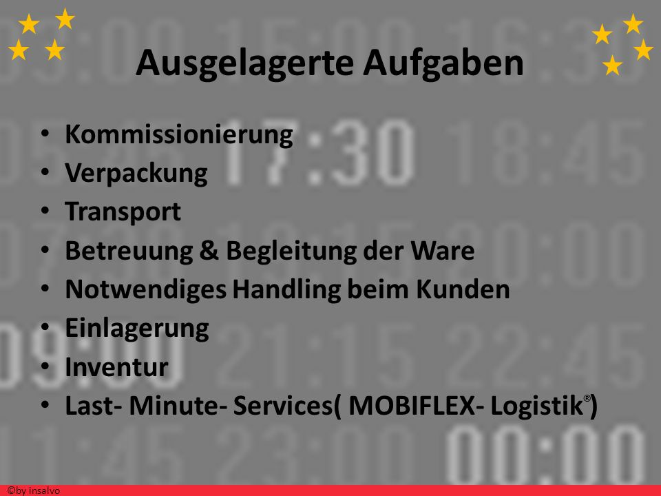 Ausgelagerte Aufgaben Kommissionierung Verpackung Transport Betreuung & Begleitung der Ware Notwendiges Handling beim Kunden Einlagerung Inventur Last