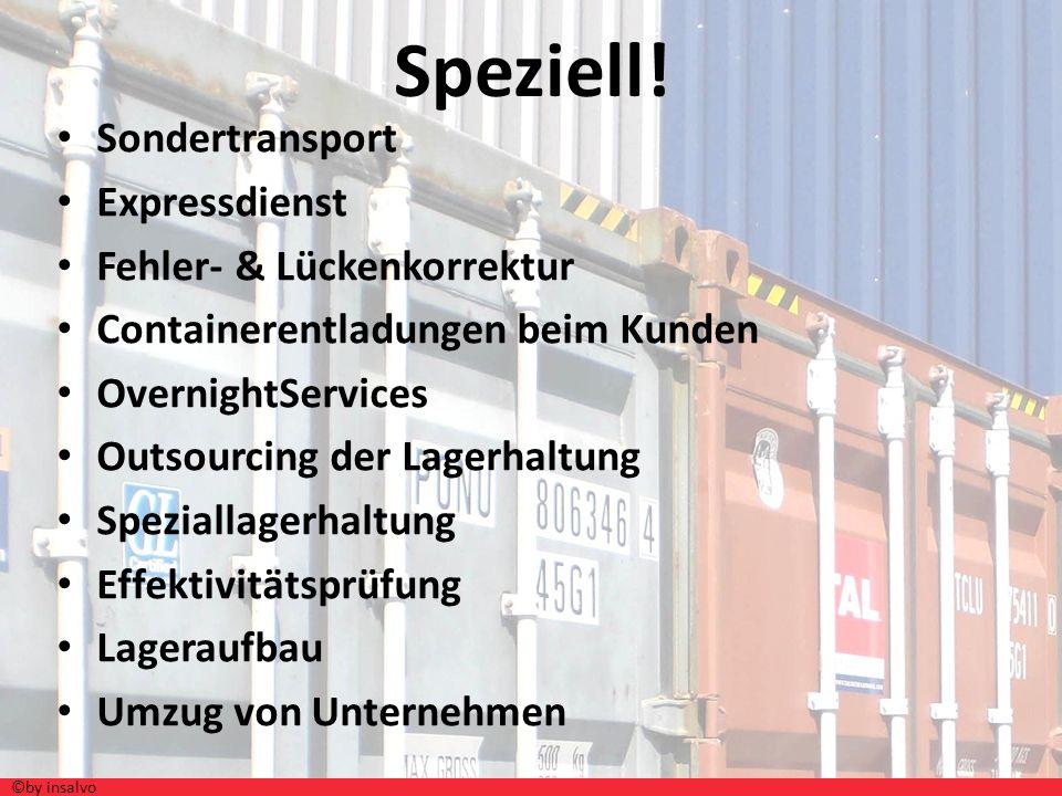 Speziell! Sondertransport Expressdienst Fehler- & Lückenkorrektur Containerentladungen beim Kunden OvernightServices Outsourcing der Lagerhaltung Spez