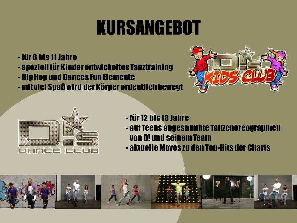 - für alle ab 18 Jahre - spezielles Trainingsprogramm bestehend aus einfachen Tanzschritten zu unterschiedlichen Dance Styles - Bodyforming – schnell und effektiv, spaßig und locker - ein völlig neues Körpergefühl mit dem neuen Workout vom Top-Choreographen Detlef D.