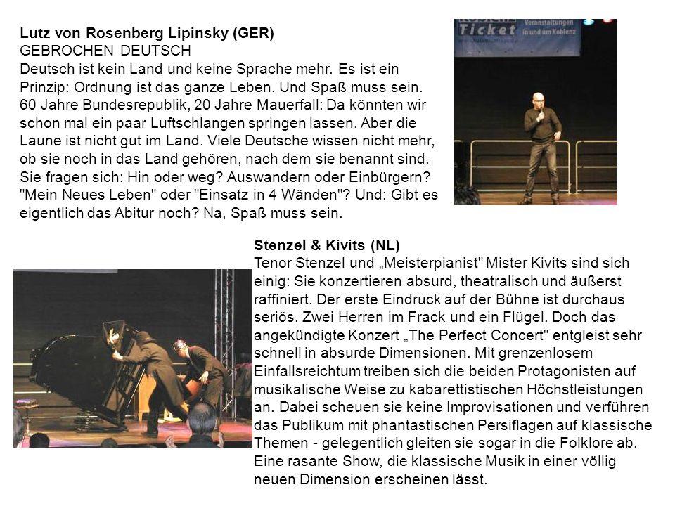 Lutz von Rosenberg Lipinsky (GER) GEBROCHEN DEUTSCH Deutsch ist kein Land und keine Sprache mehr.