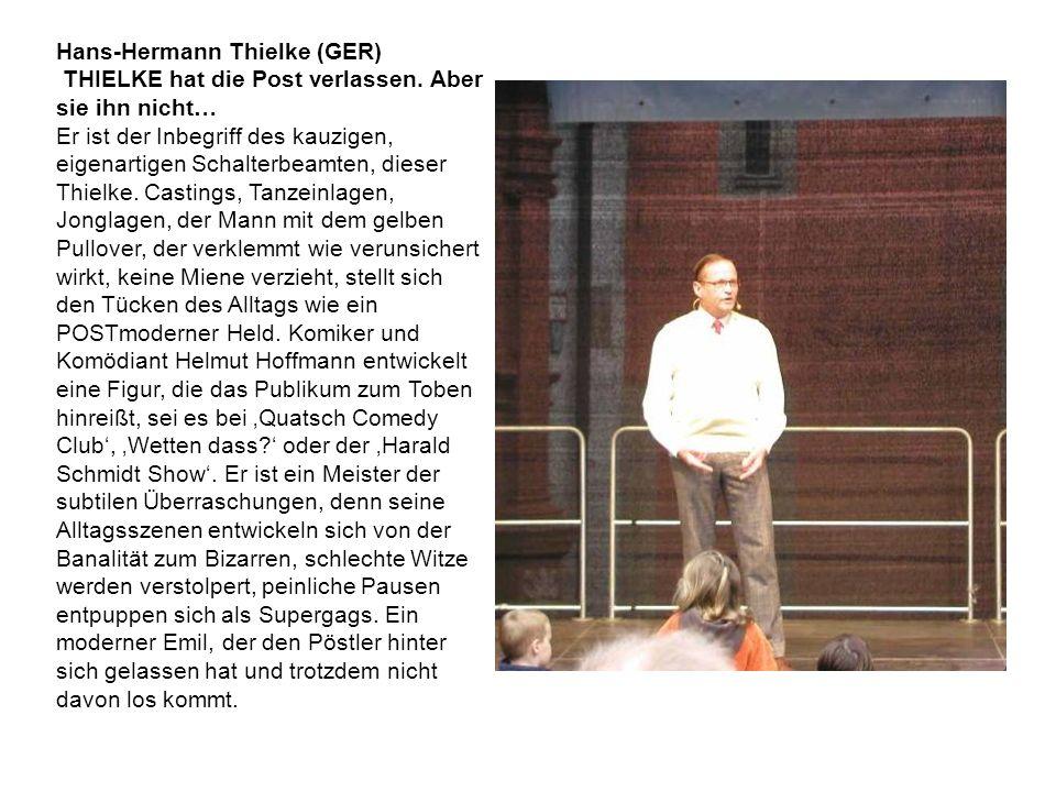 Hans-Hermann Thielke (GER) THIELKE hat die Post verlassen.