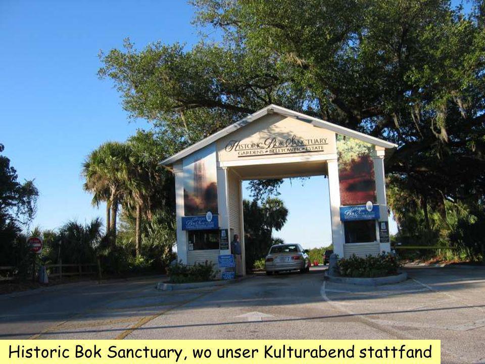 Historic Bok Sanctuary, wo unser Kulturabend stattfand