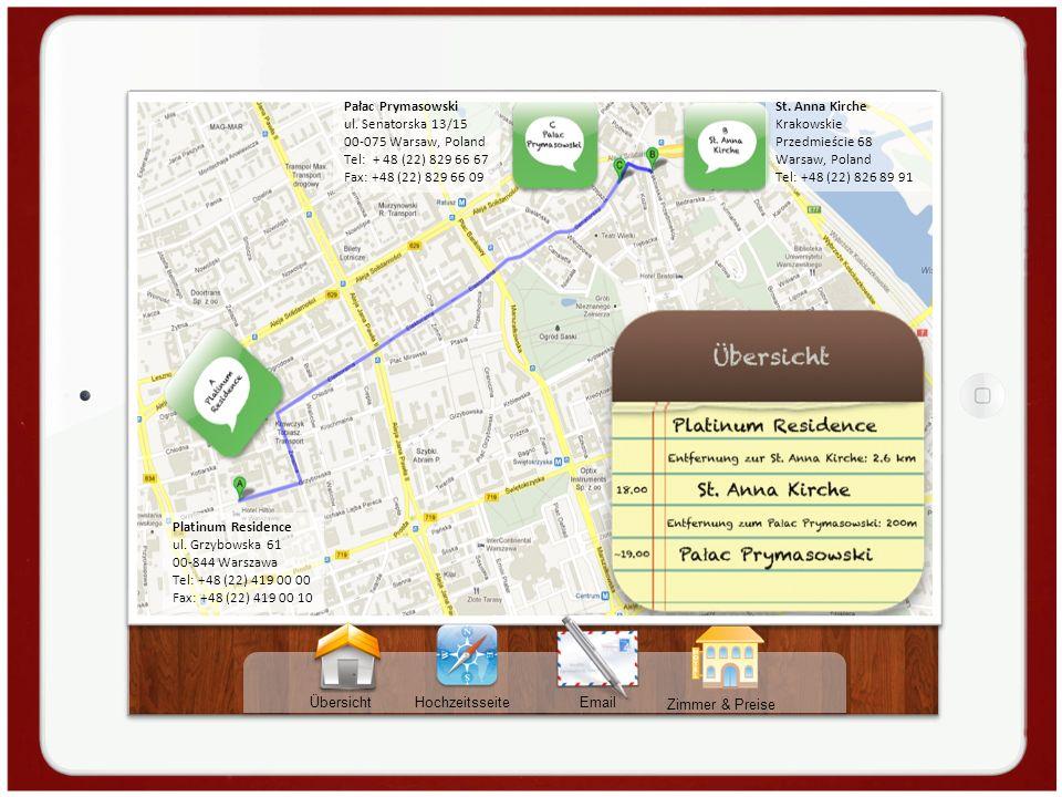 Übersicht Hochzeitsseite Zimmer & Preise Email Pałac Prymasowski ul. Senatorska 13/15 00-075 Warsaw, Poland Tel: + 48 (22) 829 66 67 Fax: +48 (22) 829