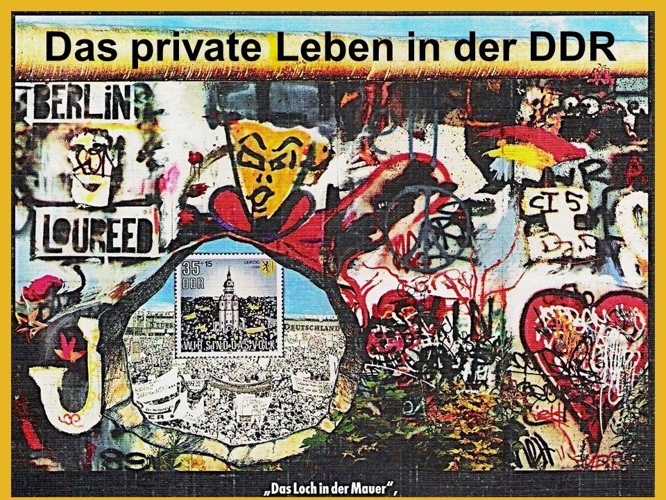 Das private Leben in der DDR
