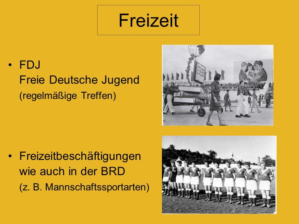 FDJ Freie Deutsche Jugend (regelmäßige Treffen) Freizeitbeschäftigungen wie auch in der BRD (z.