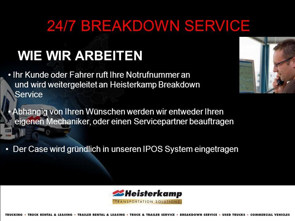WIE WIR ARBEITEN 24/7 BREAKDOWN SERVICE Die Rechnung wird in unserem automatisiertem System generiert Wenn der Pannenfall gelöst ist, werden alle Informationen an Ihre Mailadresse gesendet.