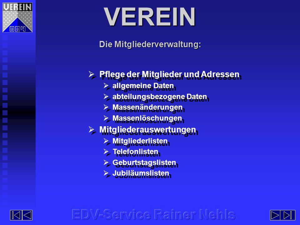 EDV-Service Rainer Nehls EDV-Service Rainer Nehls Im Dorffeld 3, 47625 Kevelaer-Wetten Im Dorffeld 3, 47625 Kevelaer-Wetten Telefon 02832/930660 - Fax 930690 - Mobil 0175/4642868 Telefon 02832/930660 - Fax 930690 - Mobil 0175/4642868 E-Mail edv-service@rainer-nehls.de E-Mail edv-service@rainer-nehls.de Internet www.rainer-nehls.de Internet www.rainer-nehls.de EDV-Service Rainer Nehls EDV-Service Rainer Nehls Im Dorffeld 3, 47625 Kevelaer-Wetten Im Dorffeld 3, 47625 Kevelaer-Wetten Telefon 02832/930660 - Fax 930690 - Mobil 0175/4642868 Telefon 02832/930660 - Fax 930690 - Mobil 0175/4642868 E-Mail edv-service@rainer-nehls.de E-Mail edv-service@rainer-nehls.de Internet www.rainer-nehls.de Internet www.rainer-nehls.de Weitere Informationen erhalten Sie unter: VEREIN