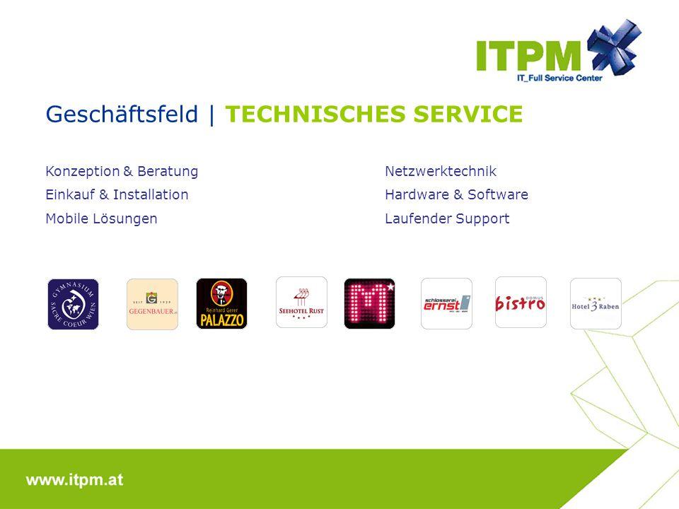 Geschäftsfeld | TECHNISCHES SERVICE Konzeption & BeratungNetzwerktechnik Einkauf & InstallationHardware & Software Mobile LösungenLaufender Support