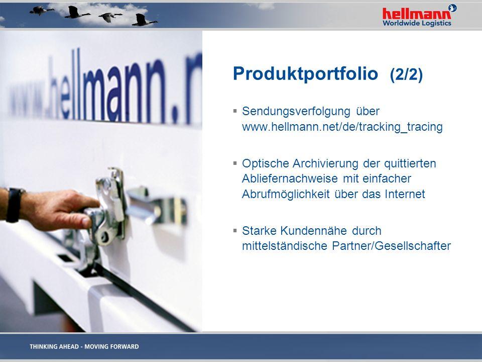 Produktportfolio (2/2) Sendungsverfolgung über www.hellmann.net/de/tracking_tracing Optische Archivierung der quittierten Abliefernachweise mit einfac