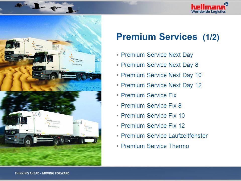 Premium Services (1/2) Premium Service Next Day Premium Service Next Day 8 Premium Service Next Day 10 Premium Service Next Day 12 Premium Service Fix