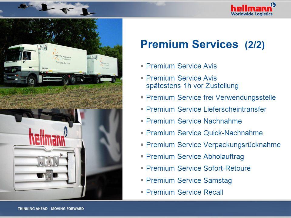 Premium Services (2/2) Premium Service Avis Premium Service Avis spätestens 1h vor Zustellung Premium Service frei Verwendungsstelle Premium Service L