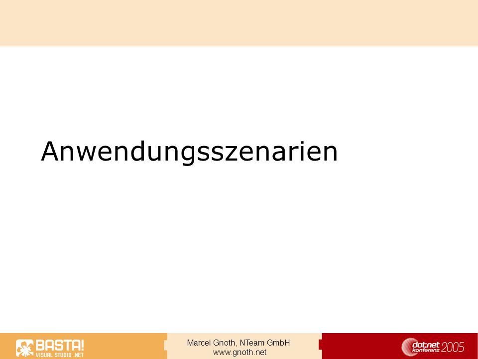 Marcel Gnoth, NTeam GmbH www.gnoth.net Anwendungsszenarien