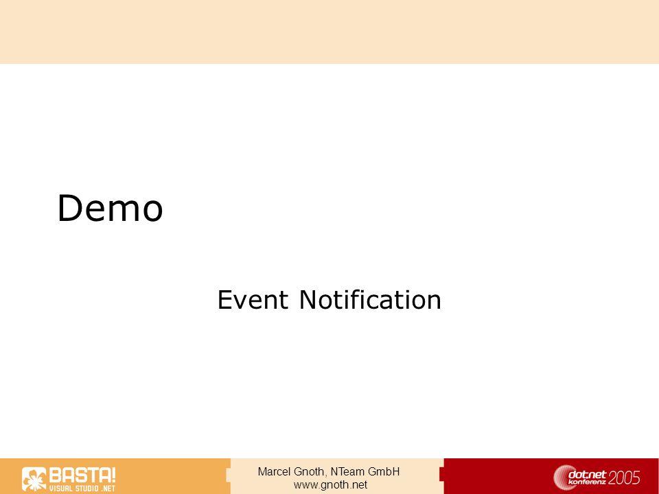 Marcel Gnoth, NTeam GmbH www.gnoth.net Demo Event Notification