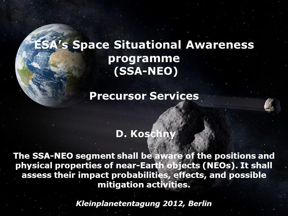 The SSA-NEO Segment, Mar 2012, D. Koschny, G.