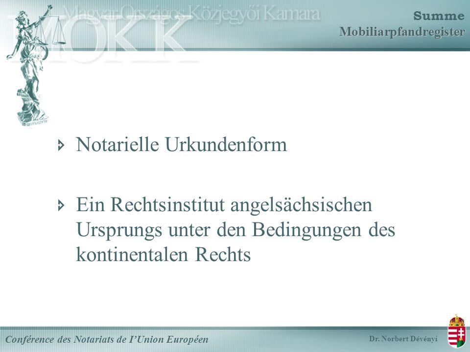 Mobiliarpfandregister Summe Mobiliarpfandregister Conférence des Notariats de IUnion Européen Dr.