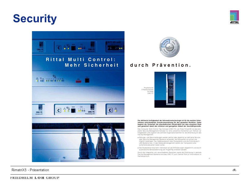 RimatriX5 - Präsentation19 Security