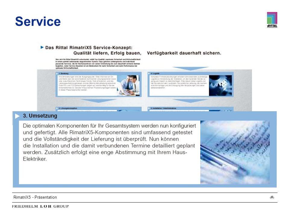 RimatriX5 - Präsentation28 Service