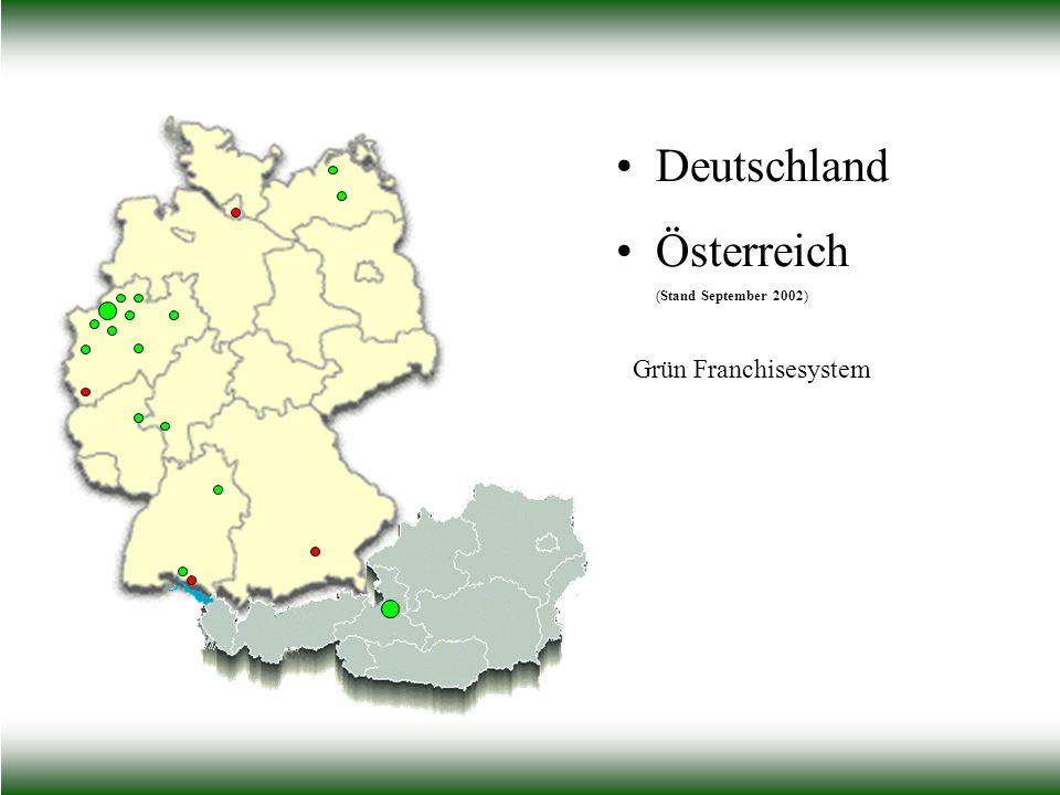 Deutschland Österreich (Stand September 2002) Grün Franchisesystem