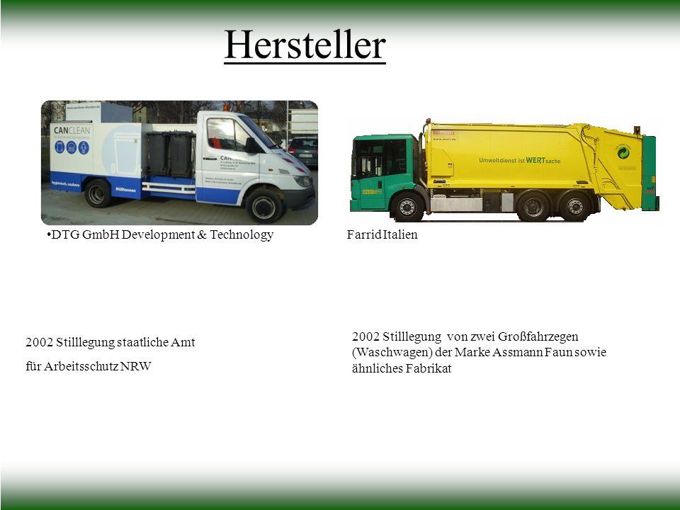 Hersteller DTG GmbH Development & Technology 2002 Stilllegung staatliche Amt für Arbeitsschutz NRW Farrid Italien 2002 Stilllegung von zwei Großfahrze