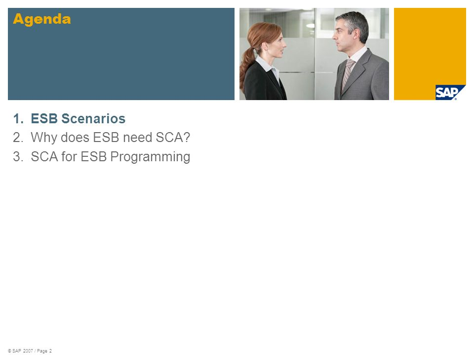 © SAP 2007 / Page 3 ESB Scenarios A2A Integration Integration Logic is the glue between consumer and provider systems.