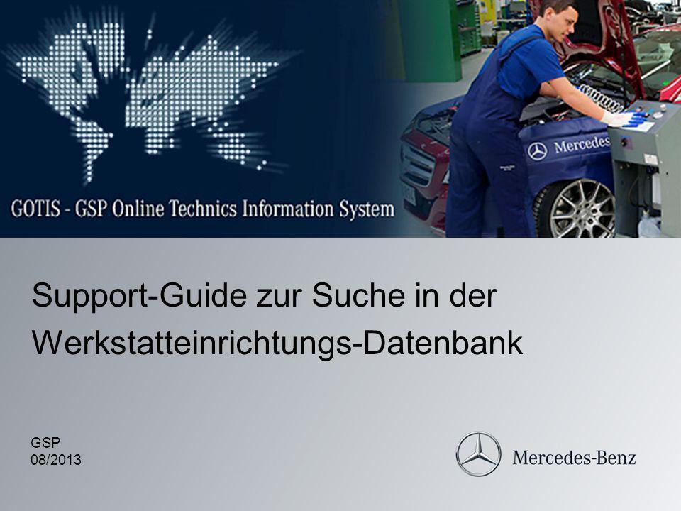 Support-Guide zur Suche in der Werkstatteinrichtungs-Datenbank GSP 08/2013