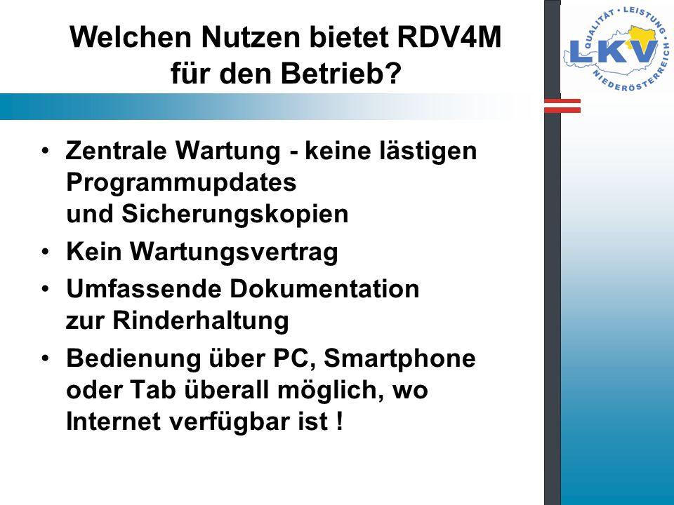 Welchen Nutzen bietet RDV4M für den Betrieb? Zentrale Wartung - keine lästigen Programmupdates und Sicherungskopien Kein Wartungsvertrag Umfassende Do