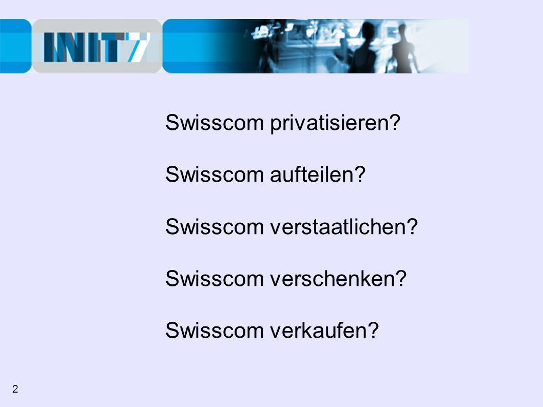 Details zu Swisscom Fixnet AG: - Swisscom Fixnet: Telefonie Privatkunden - Abteilung Bluewin: ADSL - Cybernet: KMU Internet Services (Genehmigung WEKO steht aus) - Swisscom Fixnet Wholesale: eigentlicher Service public 13 1.
