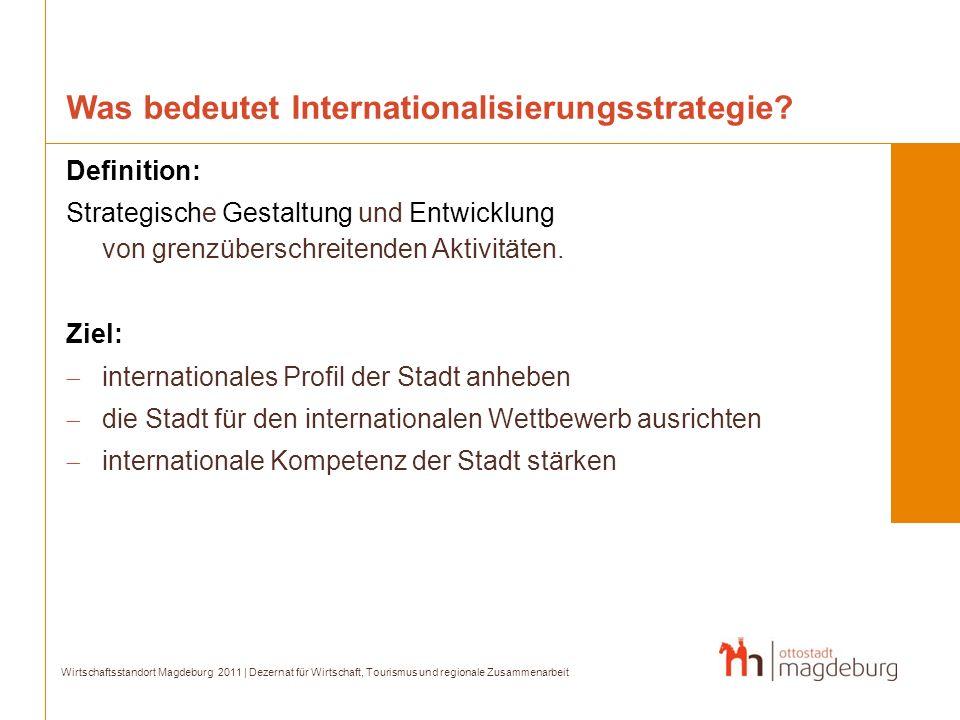 Was bedeutet Internationalisierungsstrategie? Definition: Strategische Gestaltung und Entwicklung von grenzüberschreitenden Aktivitäten. Ziel: interna