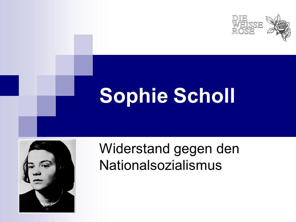 In memory of Sophie Scholl stamp of the German Democratic Republic of 1961 stamp of the German federal post of 1961 stamp of the German federal post of 1991 Sophie Scholl-Büste in der Universität München Platz der Weissen Rose, MarburgStraßenschild in Deutschland