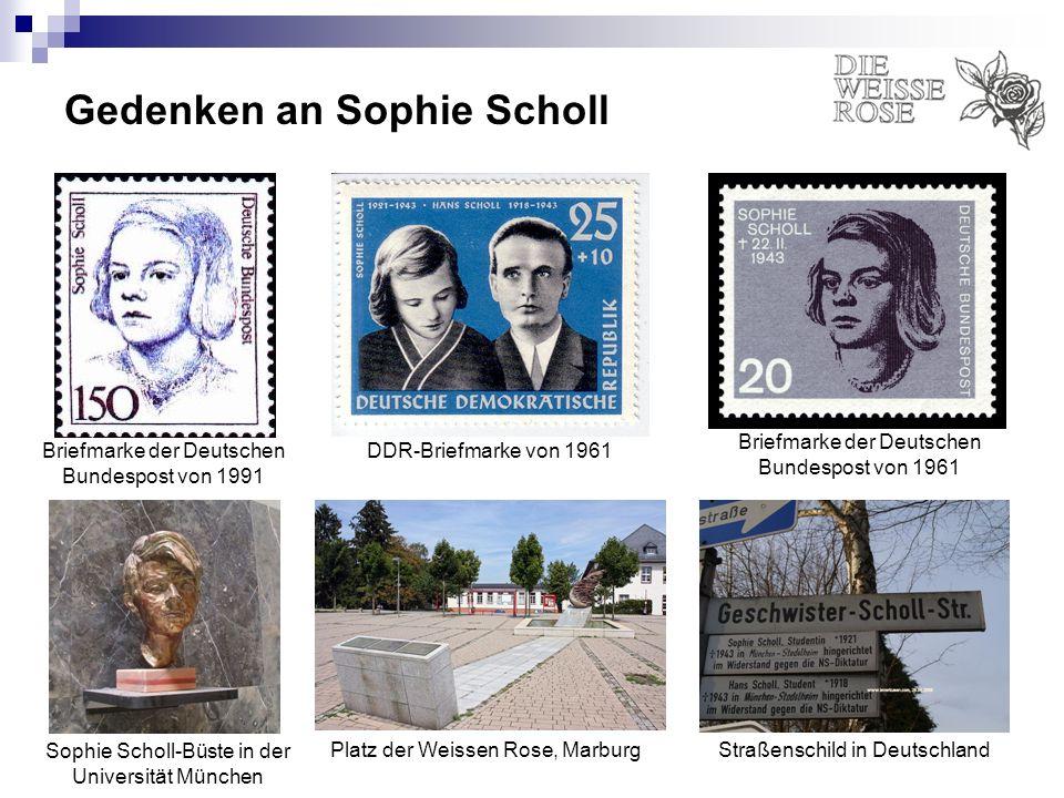 Gedenken an Sophie Scholl DDR-Briefmarke von 1961 Briefmarke der Deutschen Bundespost von 1961 Briefmarke der Deutschen Bundespost von 1991 Sophie Sch
