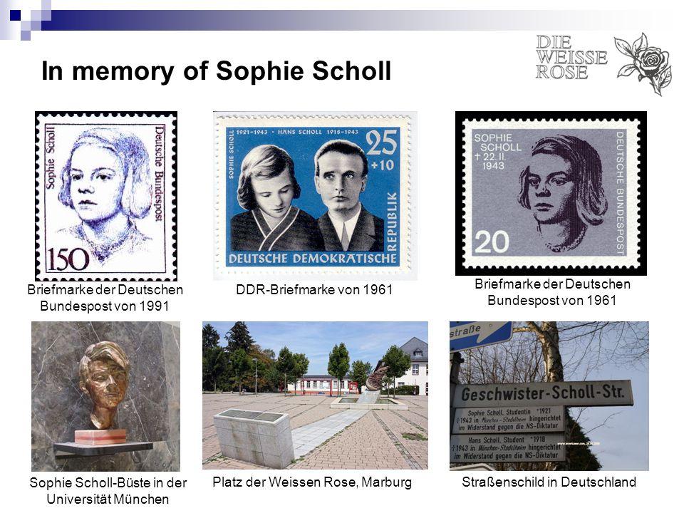 In memory of Sophie Scholl DDR-Briefmarke von 1961 Briefmarke der Deutschen Bundespost von 1961 Briefmarke der Deutschen Bundespost von 1991 Sophie Sc