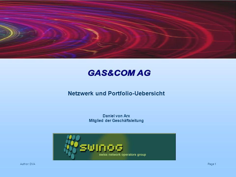 Author: DVAPage 1 Netzwerk und Portfolio-Uebersicht Daniel von Arx Mitglied der Geschäftsleitung